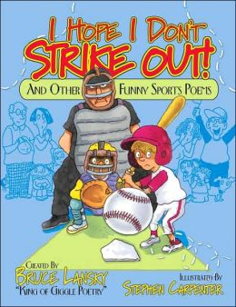 I Hope I Don't Strike Out! and Other Funny Sports Poems