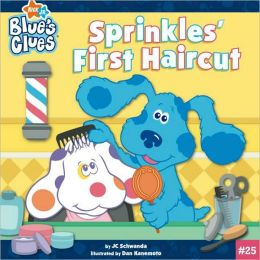 Sprinkles' First Haircut (Blue's Clues Series)