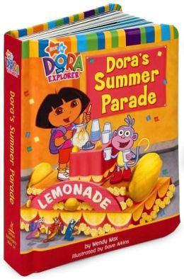 Dora's Summer Parade (Dora the Explorer Series)
