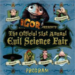 Igor Presents The Official 51st Annual Evil Science Fair