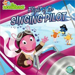 Flight of the Singing Pilot (Backyardigans Series #13)