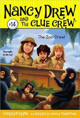The Zoo Crew (Nancy Drew and the Clue Crew Series #14)