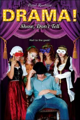 Show, Don't Tell (Drama! Series)