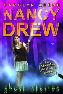 Ghost Stories (Nancy Drew Girl Detective Series)