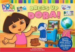 Dress up Dora! (Dora the Explorer Series)