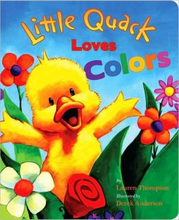 Little Quack Loves Colors (Super Chubbies Series)
