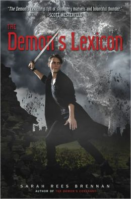 The Demon's Lexicon (Demon's Lexicon Trilogy Series #1)