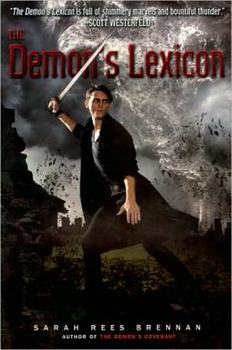 The Demon's Lexicon (Demon's Lexicon Series #1)