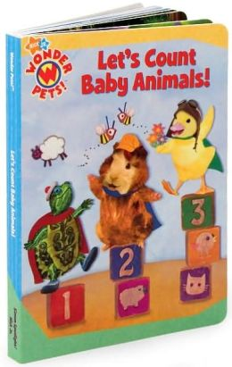 Let's Count Baby Animals! (Wonder Pets! Series)