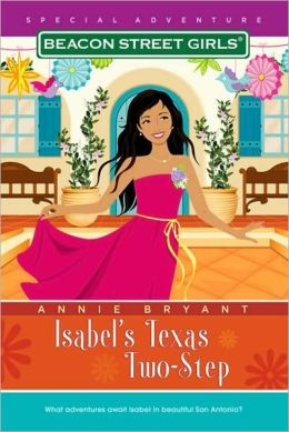 Isabel's Texas Two-Step (Beacon Street Girls Special Adventure Series #5)