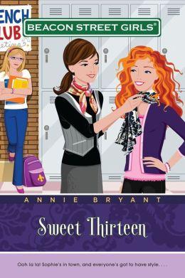 Sweet Thirteen (Beacon Street Girls Series #16)