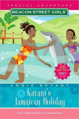 Katani's Jamaican Holiday (Beacon Street Girls Special Adventure Series #4)