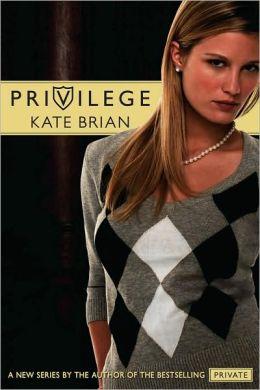 Privilege (Privilege Series #1)
