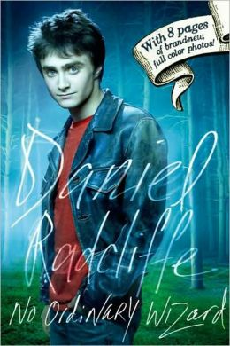 Daniel Radcliffe: No Ordinary Wizard