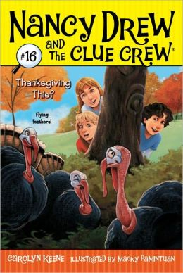 Thanksgiving Thief (Nancy Drew and the Clue Crew Series #16)