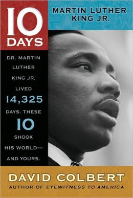 Martin Luther King Jr. (10 Days Series)