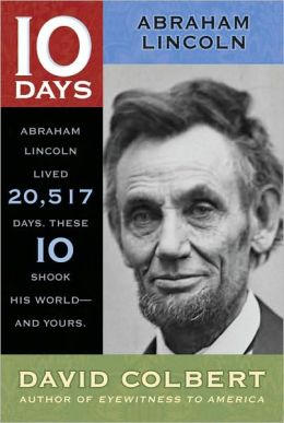 Abraham Lincoln (10 Days Series)