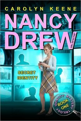 Secret Identity (Nancy Drew Girl Detective: Identity Mysterry Series #1)
