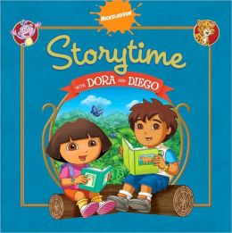 Storytime with Dora and Diego (Dora & Diego Series)