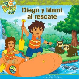 Diego y Mami al Rescate (Go, Diego, Go! Series)