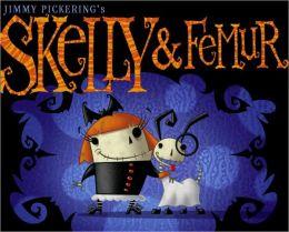 Skelly and Femur