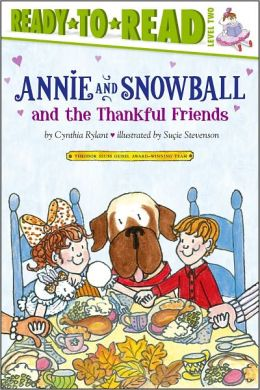 Annie and Snowball and the Thankful Friends (Annie and Snowball Series #10)
