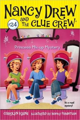 Princess Mix-up Mystery (Nancy Drew and the Clue Crew Series #24)