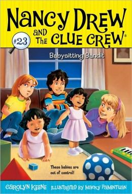 Babysitting Bandit (Nancy Drew and the Clue Crew Series #23)