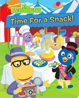 Time for a Snack! (Backyardigans Series)