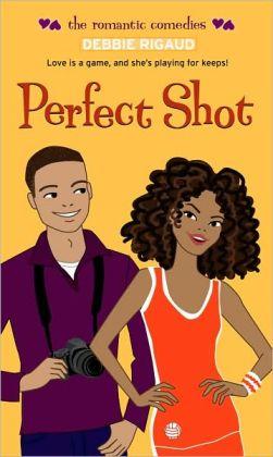 Perfect Shot (Romantic Comedies Series)