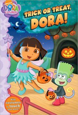 Trick or Treat, Dora! (Dora the Explorer Series)