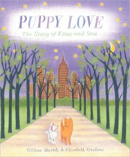 Puppy Love: The Story of Esme and Sam
