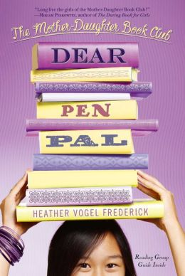 Dear Pen Pal (The Mother-Daughter Book Club Series #3)