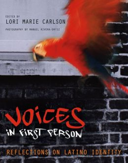 Voices in First Person: Reflections on Latino Identity
