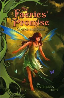 Silence and Stone (The Fairies' Promise Series #1)