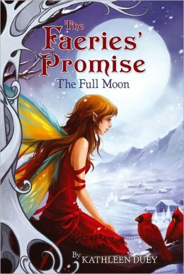The Full Moon (Faeries' Promise Series #4)