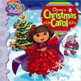 Dora's Christmas Carol (Dora the Explorer Series)