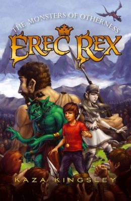 The Monsters of Otherness (Erec Rex Series #2)