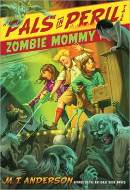Zombie Mommy (Pals in Peril Tale Series #5)