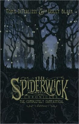 The Completely Fantastical Edition (Spiderwick Chronicles Series)
