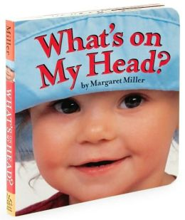 What's On My Head? (Look Baby! Books Series)