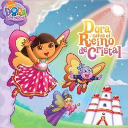 Dora salva el Reino de Cristal (Dora la Exploradora Series)