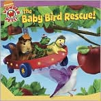 The Baby Bird Rescue! (Wonder Pets! Series)
