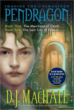 Pendragon: Book One: The Merchant of Death and Book Two: The Lost City of Faar