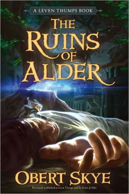 Leven Thumps and the Ruins of Alder (Leven Thumps Series #5)