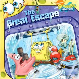 The Great Escape (SpongeBob SquarePants Series)