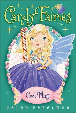 Cool Mint (Candy Fairies Series #4)