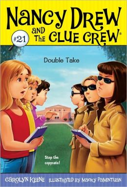 Double Take (Nancy Drew and the Clue Crew Series #21)