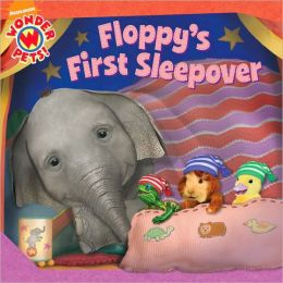 Floppy's First Sleepover (Woner Pets! Series)