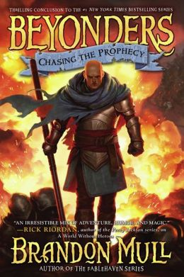 Chasing the Prophecy (Beyonders Series #3)